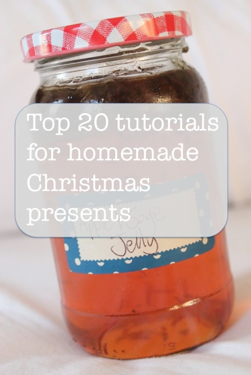 Top 20 tutorials for homemade Christmas presents